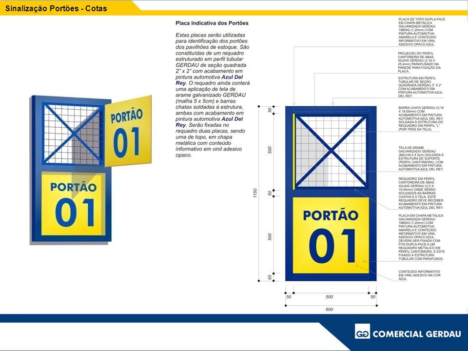 Placa de cerca Formato padrão: Medida Externa 1,60 x 1,30 e Media Interna (lona impressa) 1,50 x 1,20 m
