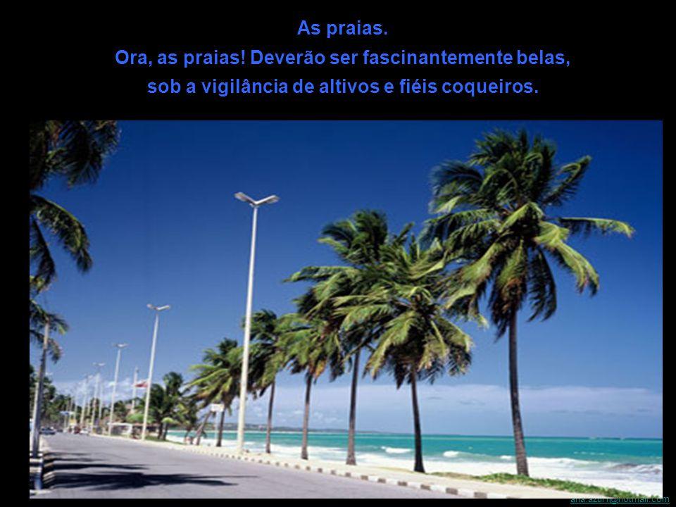 E tem mais, São Pedro, dê a esse Estado um cheiro sensual de melaço e cubra seus campos com os verdes dos canaviais.