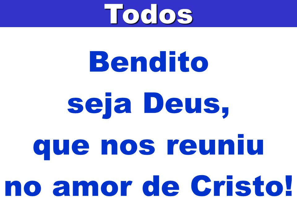 O amor de Cristo nos uniu !Todos