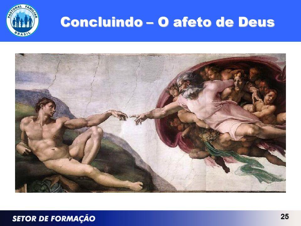 Concluindo – O afeto de Deus 25