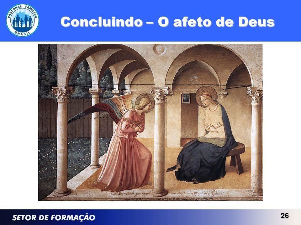 Concluindo – O afeto de Deus 26