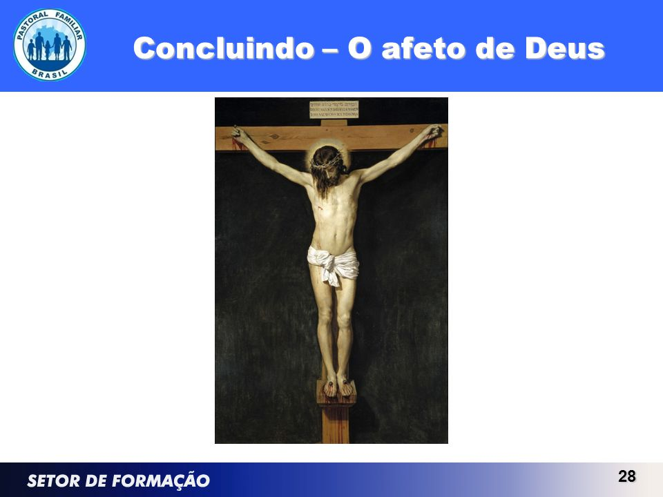 Concluindo – O afeto de Deus 28