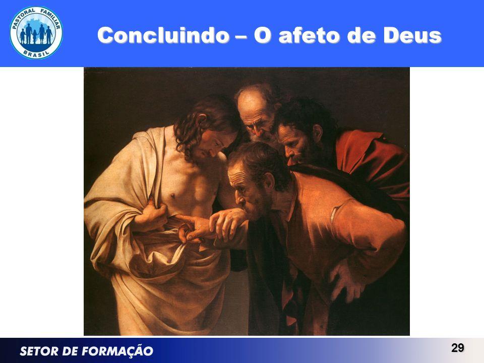 Concluindo – O afeto de Deus 29