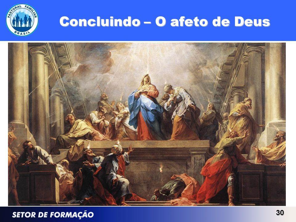Concluindo – O afeto de Deus 30