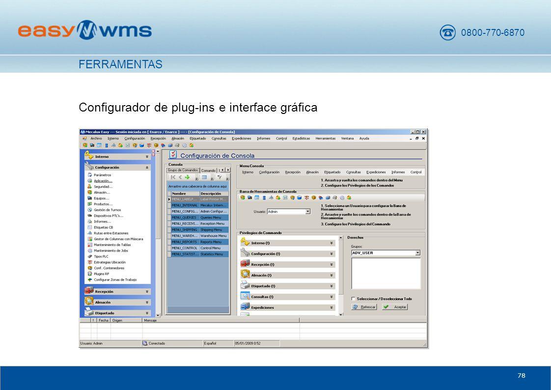 0800-770-6870 78 Configurador de plug-ins e interface gráfica FERRAMENTAS