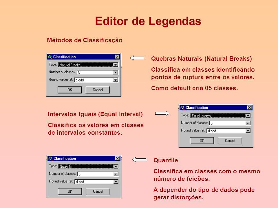 Criando Mapas Temáticos Métodos de Classificação A Classificação agrupa os valores dos atributos