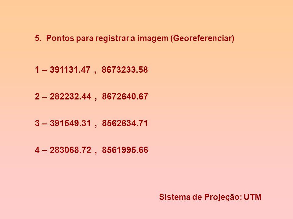 Aquisição de Dados: Georefenciamento e Vetorizacao. A) Registrando imagem 1. Habilitar extensao Image Analysis File Extensions Image... 2. New View 3.