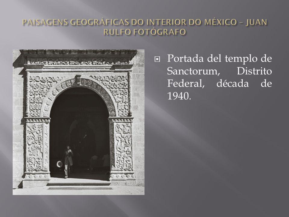  Portada del templo de Sanctorum, Distrito Federal, década de 1940.