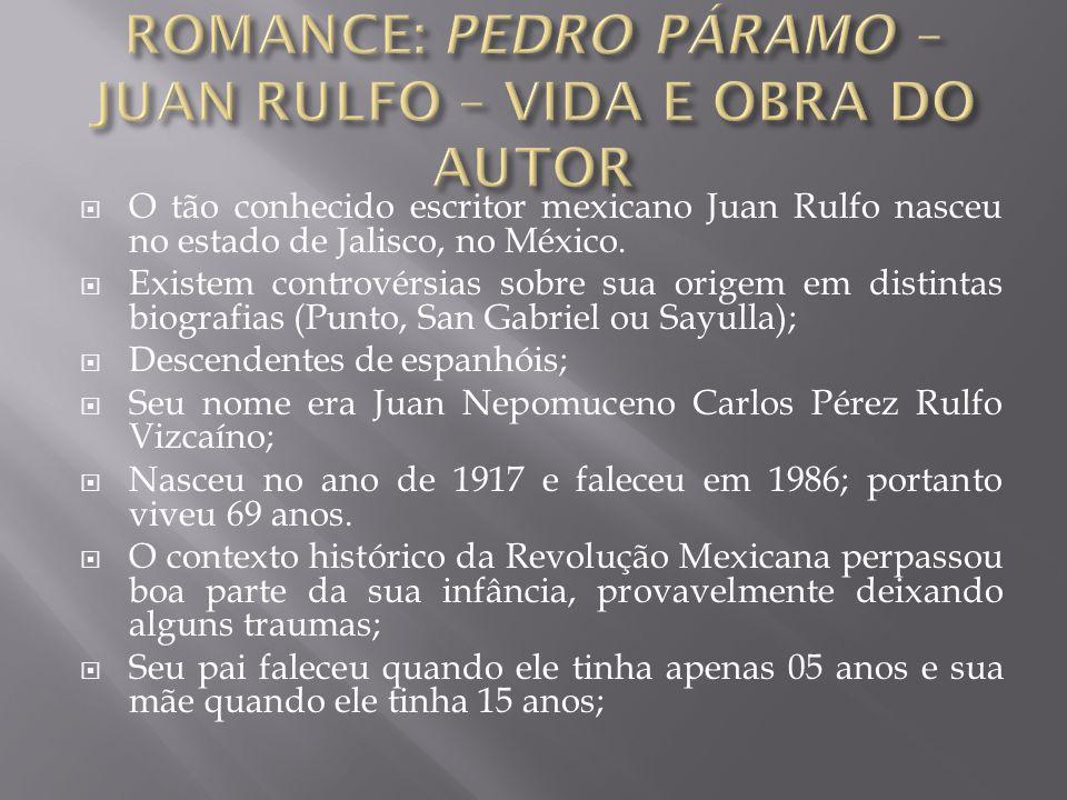  O tão conhecido escritor mexicano Juan Rulfo nasceu no estado de Jalisco, no México.  Existem controvérsias sobre sua origem em distintas biografia