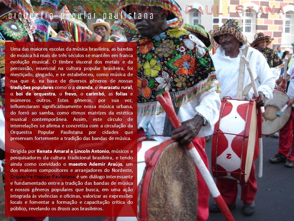 Uma das maiores escolas da música brasileira, as bandas de música há mais de três séculos se mantêm em franca evolução musical. O timbre visceral dos
