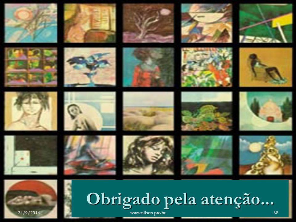 Obrigado pela atenção... 24/9/201438www.nilson.pro.br