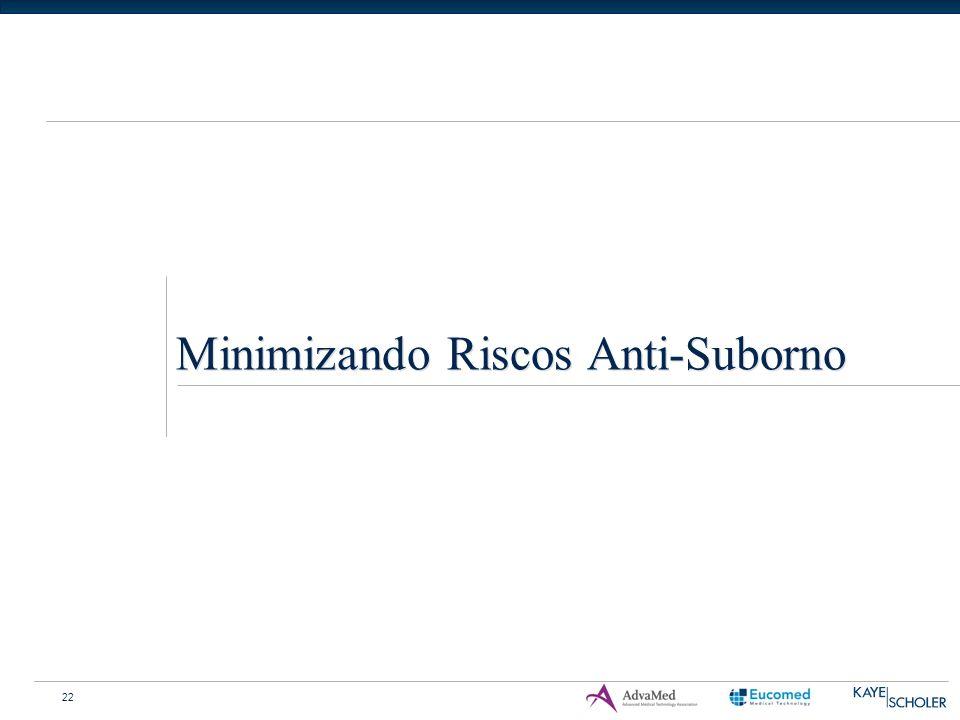 22 Minimizando Riscos Anti-Suborno