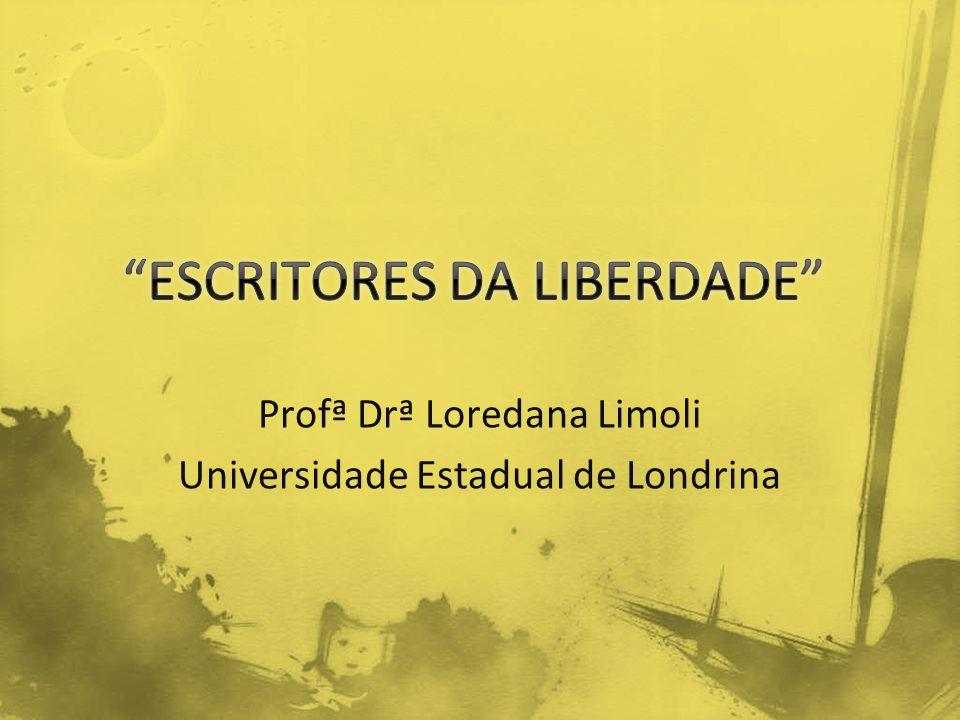 Profª Drª Loredana Limoli Universidade Estadual de Londrina