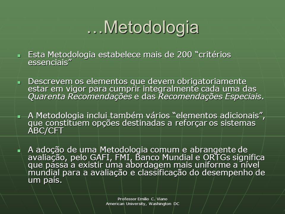 """Professor Emilio C. Viano American University, Washington DC …Metodologia Esta Metodologia estabelece mais de 200 """"critérios essenciais"""" Esta Metodolo"""