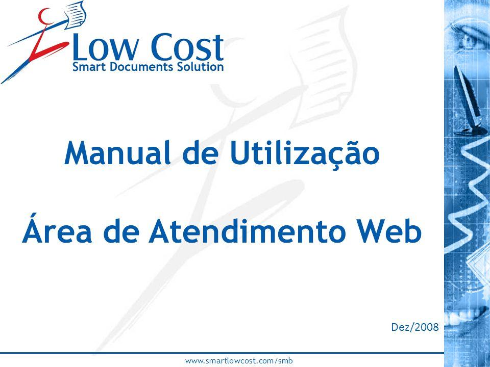 www.smartlowcost.com/smb Manual de Utilização Área de Atendimento Web Dez/2008