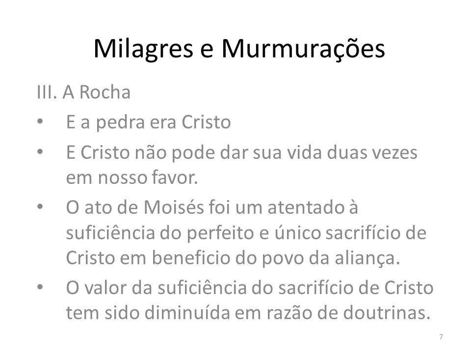 Milagres e Murmurações III.