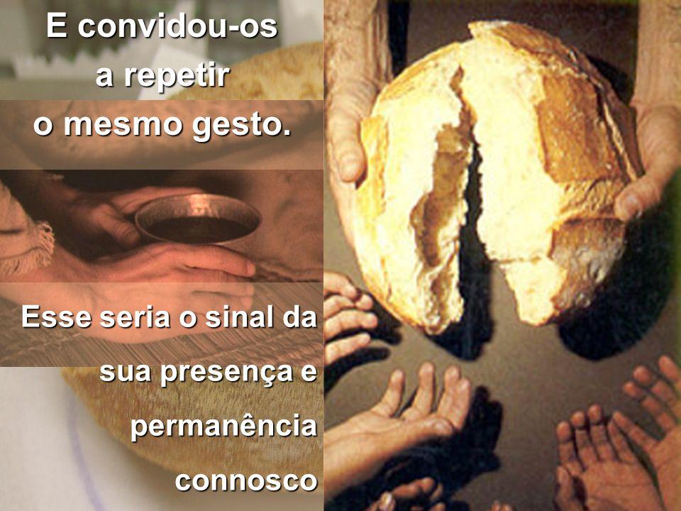 Naquele tempo… Reuniu os seus amigos e falou-lhes ao coração… Partilhou com eles o vinho e o pão.
