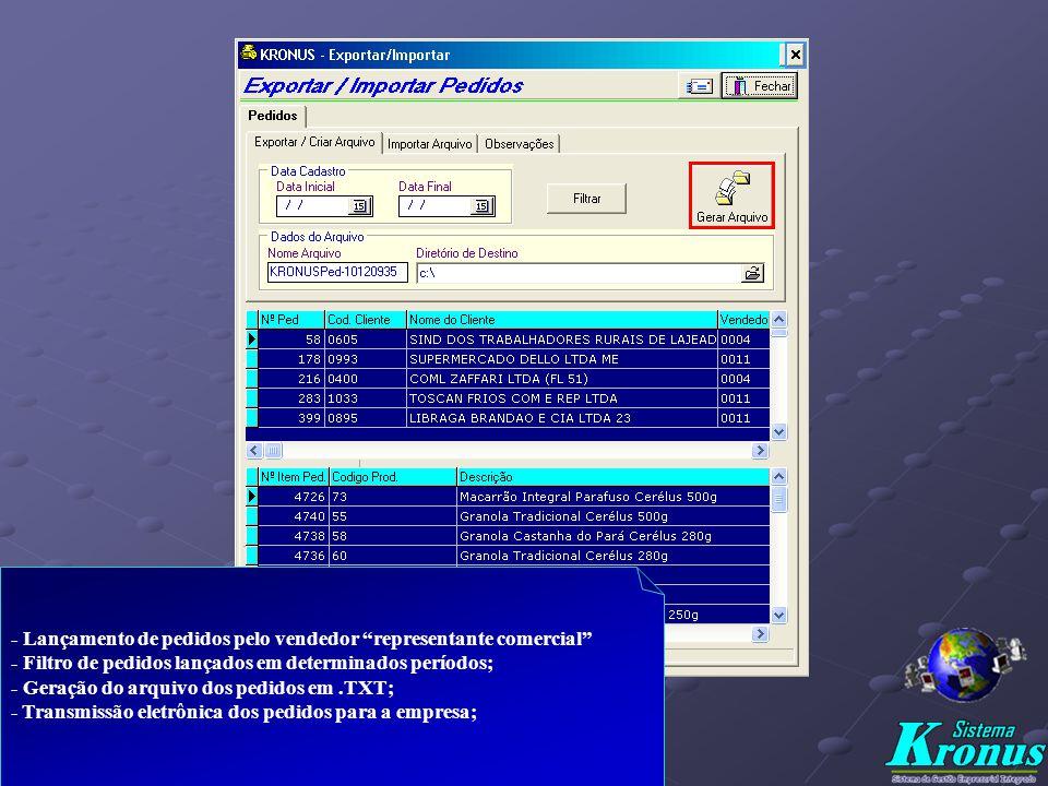 - Lançamento dos Pedidos de Clientes c/ várias datas de entrega; - Controle da situação dos Pedidos ( em aberto, atendido parcial ou atendido total X