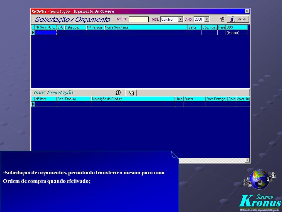 -Sistema para análise das necessidades gerais do planejamento, permite Análise da disponibilidade de estoque; -Gera ordem de compra O.C. por fornecedo