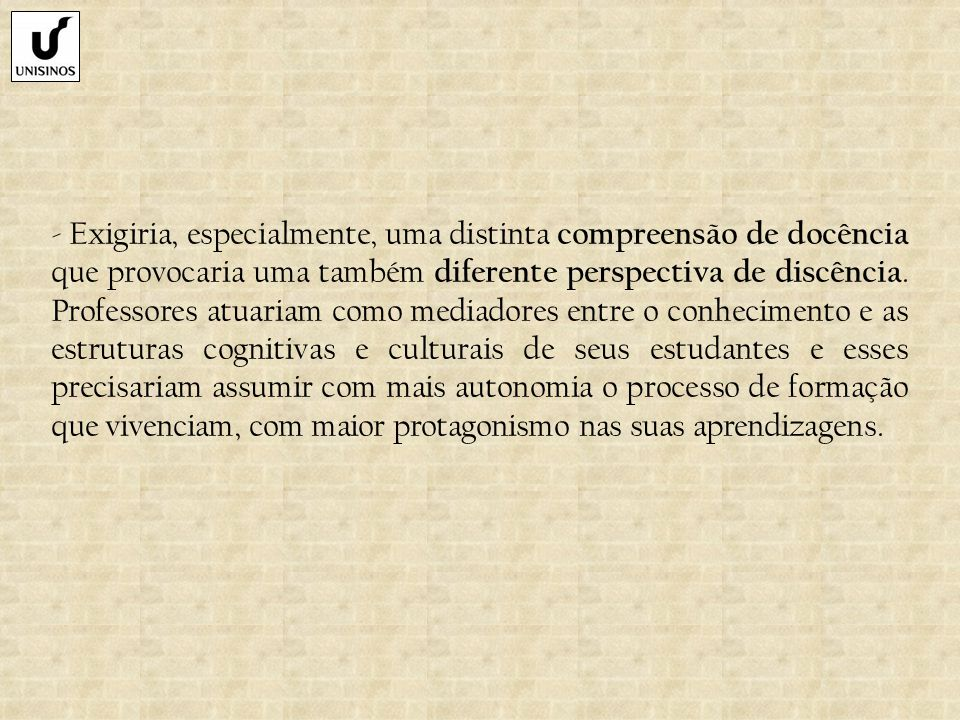 Recuperando trajetórias...No Brasil: essa condição exigiria tempo e investimento.