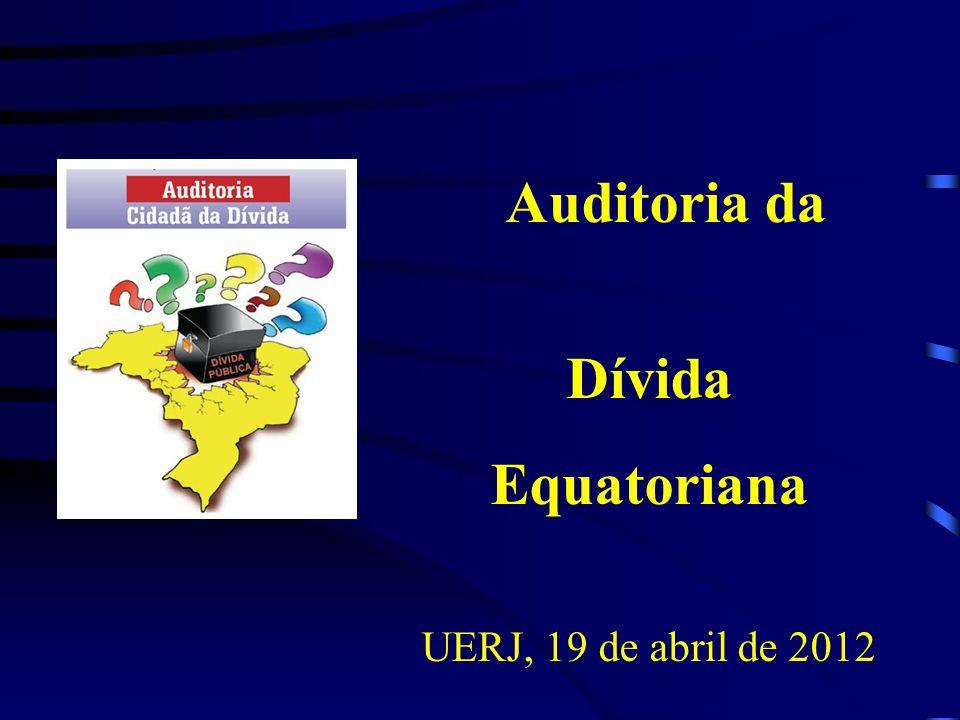 Auditoria da Dívida Equatoriana UERJ, 19 de abril de 2012