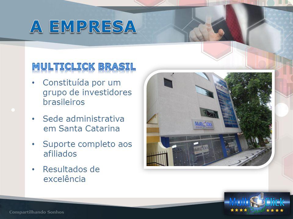 Constituída por um grupo de investidores brasileiros Sede administrativa em Santa Catarina Suporte completo aos afiliados Resultados de excelência