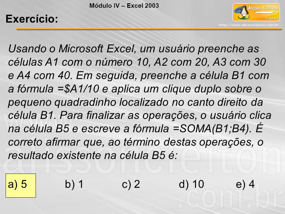 Usando o Microsoft Excel, um usuário preenche as células A1 com o número 10, A2 com 20, A3 com 30 e A4 com 40. Em seguida, preenche a célula B1 com a