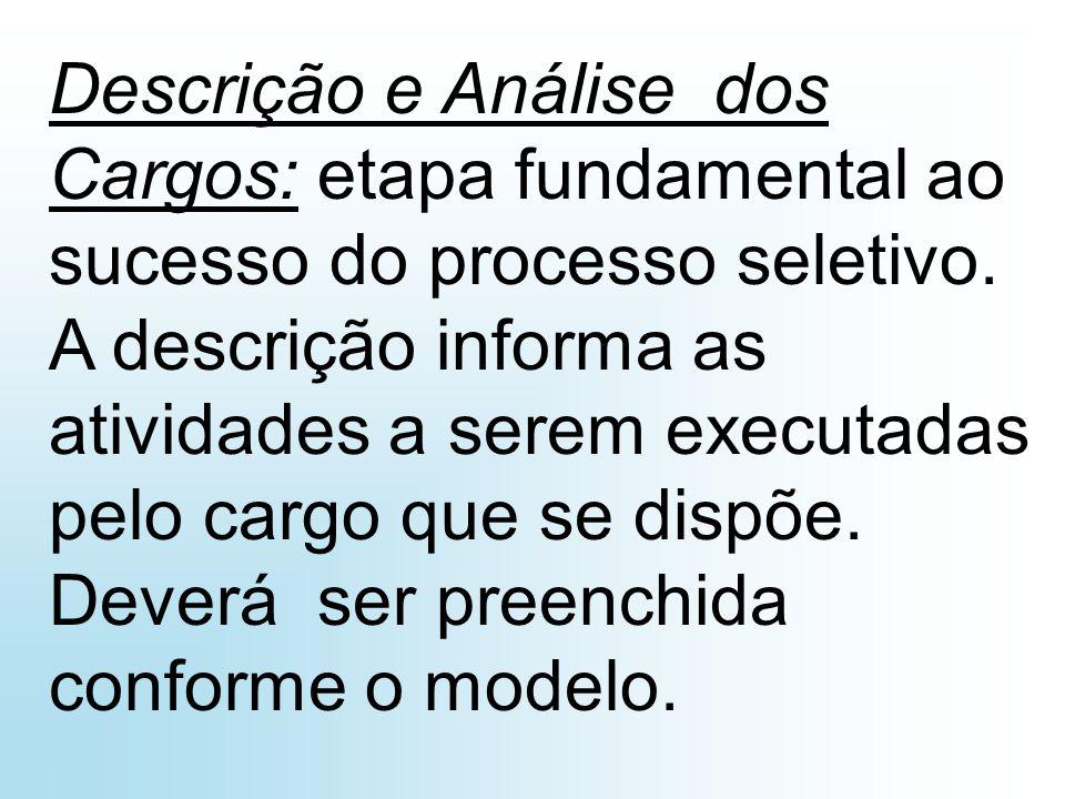 Descrição de Cargo Título do Cargo:Data da Emissão:____/____/____ Data da Revisão:____/_____/____ Código: Departamento:Diretoria: Descrição Sumária: Descrição Detalhada: