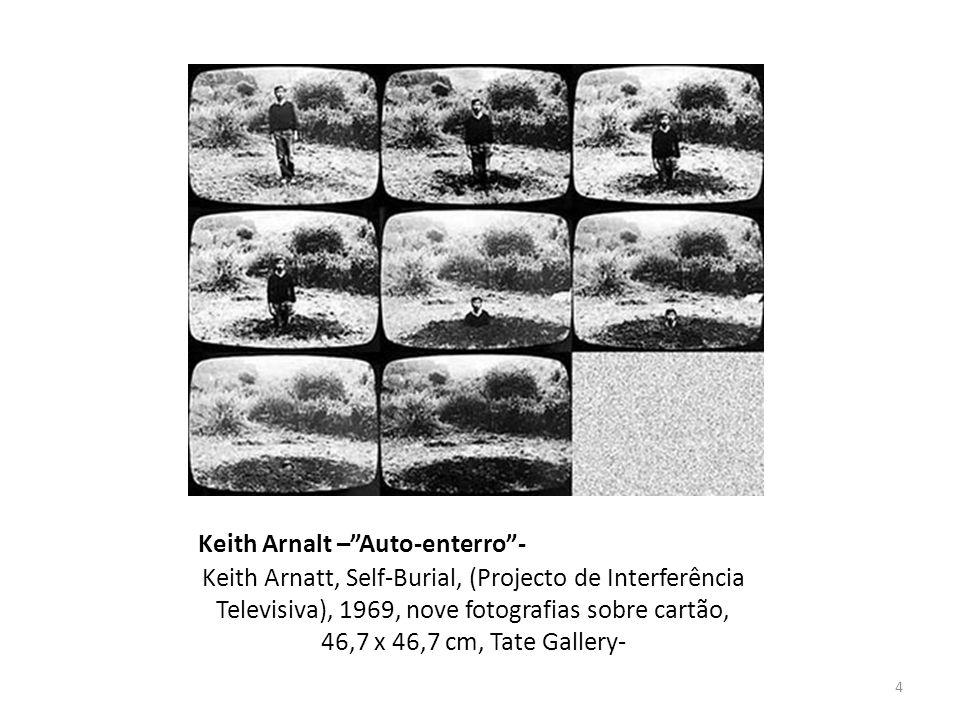 """Keith Arnalt –""""Auto-enterro""""- Keith Arnatt, Self-Burial, (Projecto de Interferência Televisiva), 1969, nove fotografias sobre cartão, 46,7 x 46,7 cm,"""