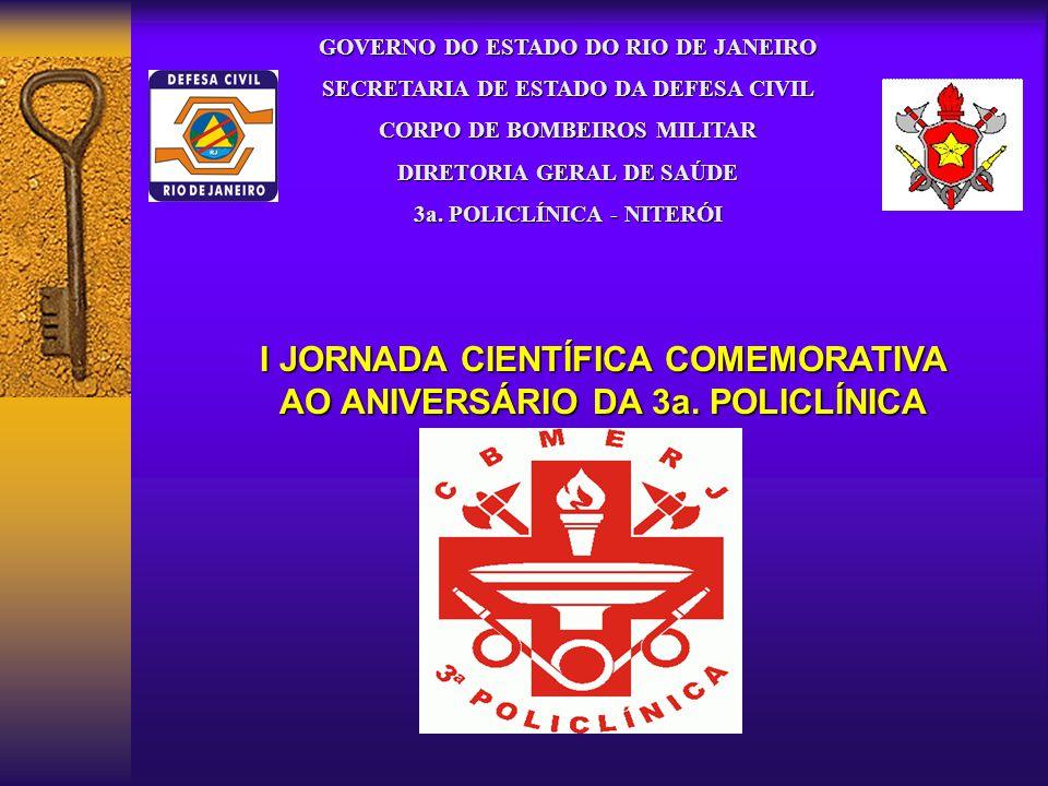 I JORNADA CIENTÍFICA COMEMORATIVA AO ANIVERSÁRIO DA 3a.