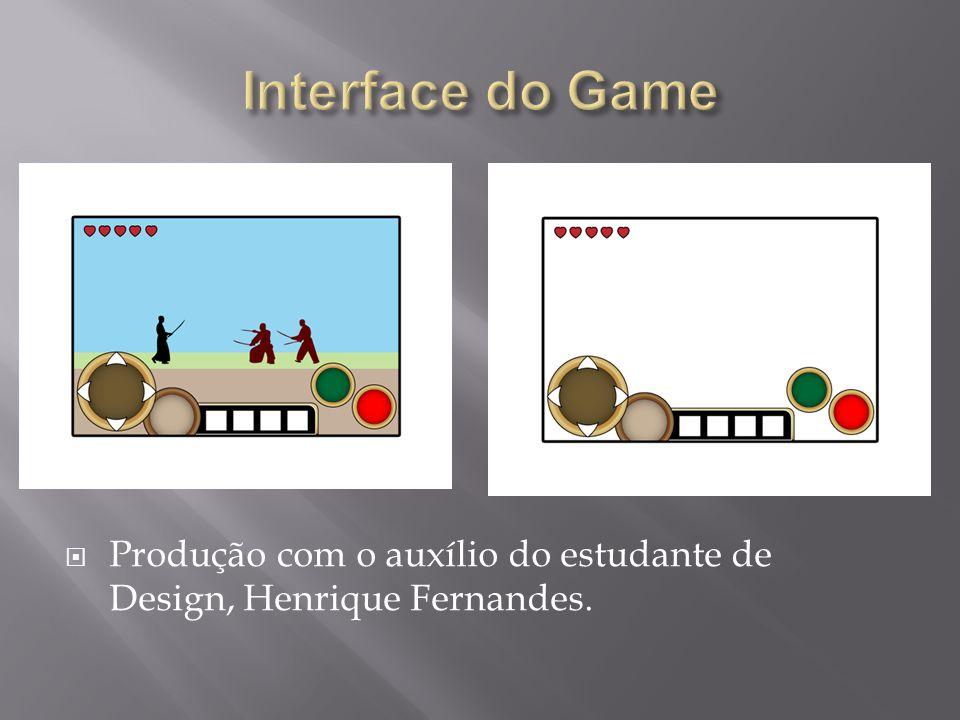  Estruturação e mecânica (Ivo Rodrigues de Freitas Neto);  Controle de eventos (Francisco M.