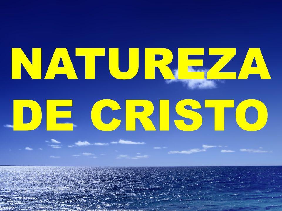 NATUREZA DE CRISTO