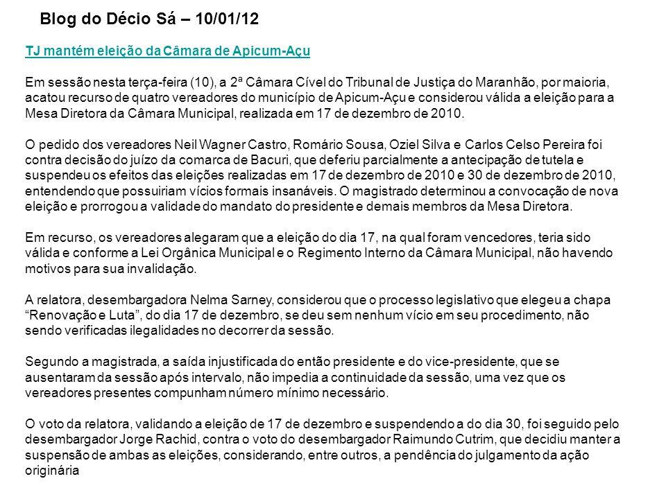 TJ mantém eleição da Câmara de Apicum-Açu Em sessão nesta terça-feira (10), a 2ª Câmara Cível do Tribunal de Justiça do Maranhão, por maioria, acatou recurso de quatro vereadores do município de Apicum-Açu e considerou válida a eleição para a Mesa Diretora da Câmara Municipal, realizada em 17 de dezembro de 2010.