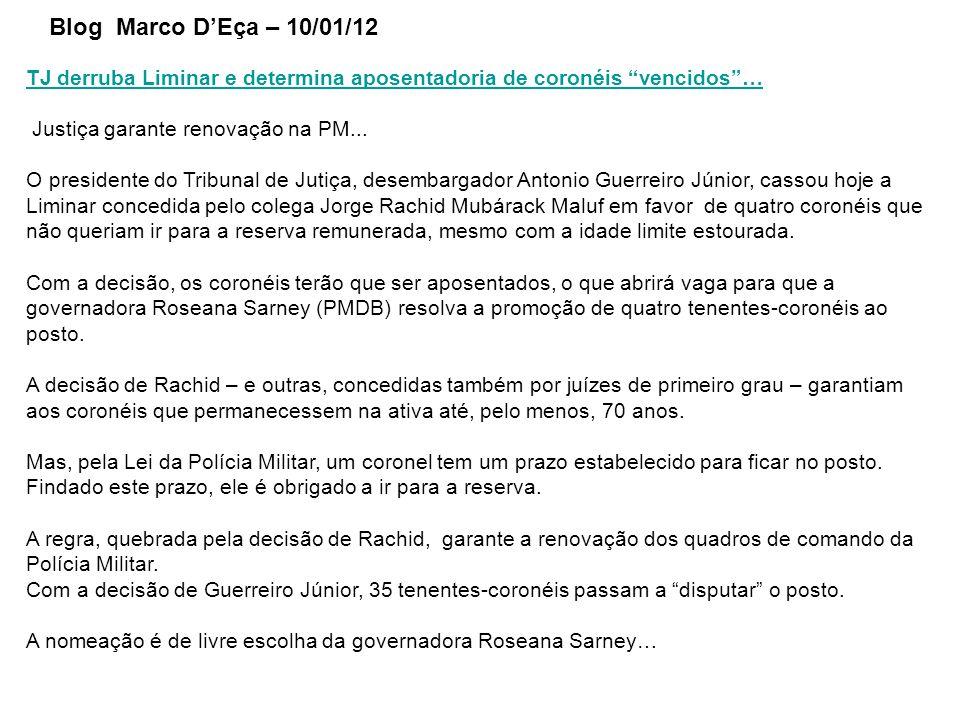TJ derruba Liminar e determina aposentadoria de coronéis vencidos … Justiça garante renovação na PM...