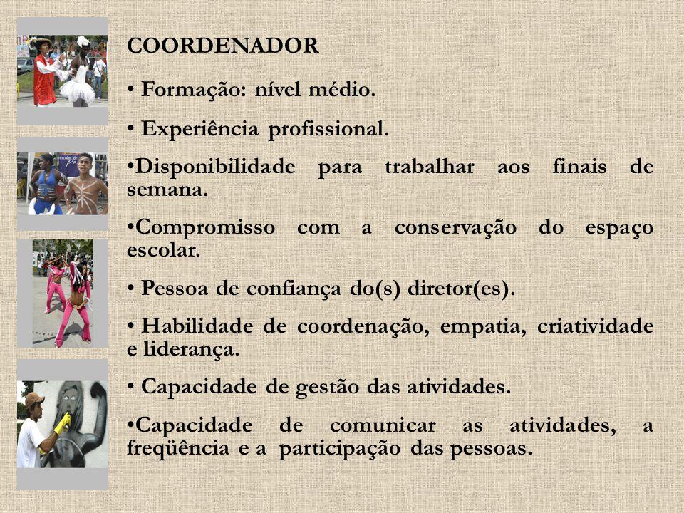 COORDENADOR Formação: nível médio. Experiência profissional. Disponibilidade para trabalhar aos finais de semana. Compromisso com a conservação do esp