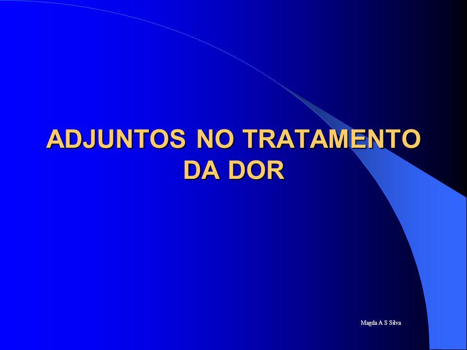 Magda A S Silva ADJUNTOS NO TRATAMENTO DA DOR