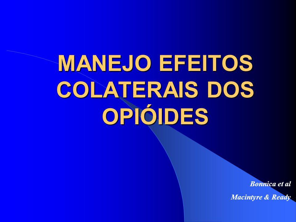 MANEJO EFEITOS COLATERAIS DOS OPIÓIDES Bonnica et al Macintyre & Ready