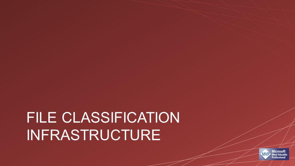 File Classification Infrastructure Suporte a expressões regulares Data Classification Toolkit Dynamic Access Control Tagging de informação por conteúdo Criptografia automatizada Expiração de dados