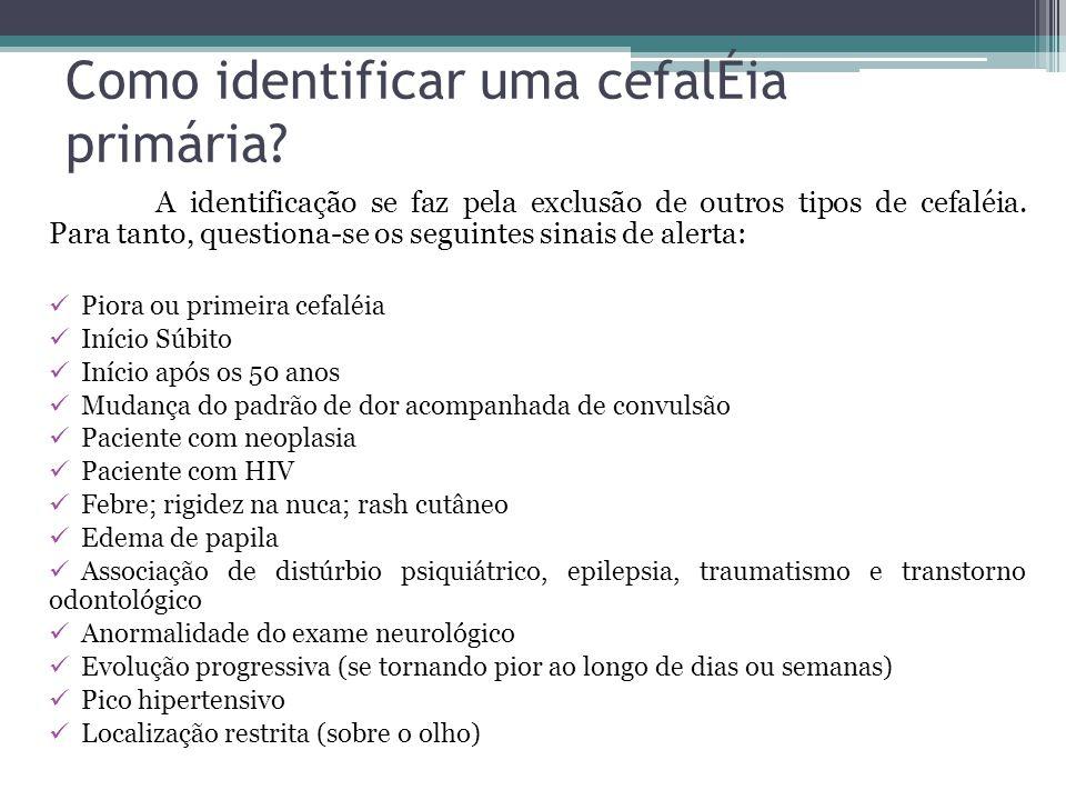 Como identificar uma cefalÉia primária.