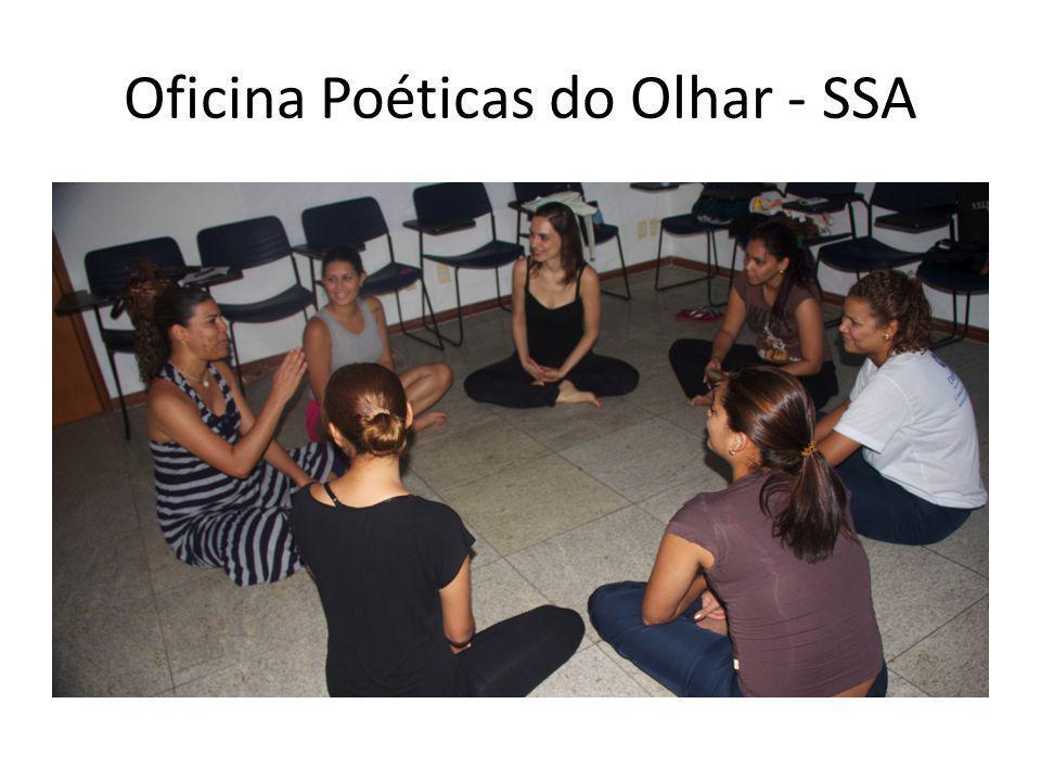 Oficina Poéticas do Olhar - SSA