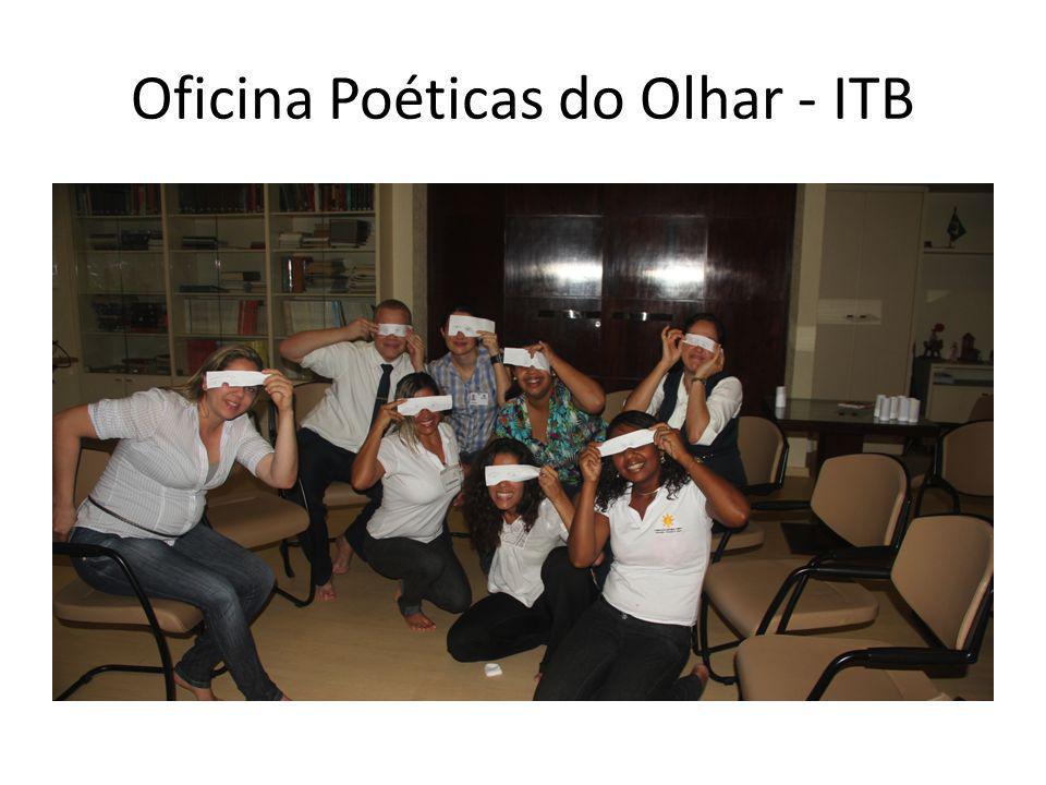 Oficina Poéticas do Olhar - ITB