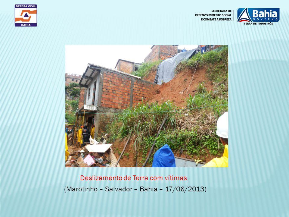 (Marotinho – Salvador – Bahia – 17/06/2013) Deslizamento de Terra com vítimas.