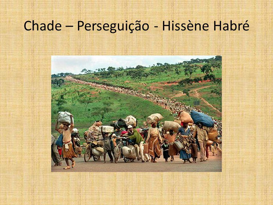 Chade – Perseguição - Hissène Habré
