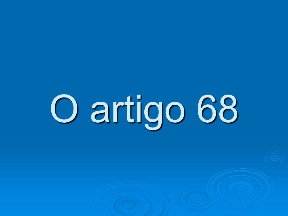 O artigo 68