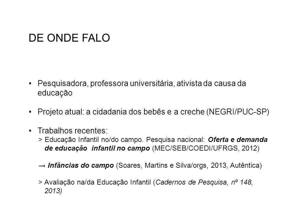 Discriminações: taxas de frequência à creche e escola no Brasil e em Pernambuco, por idades.