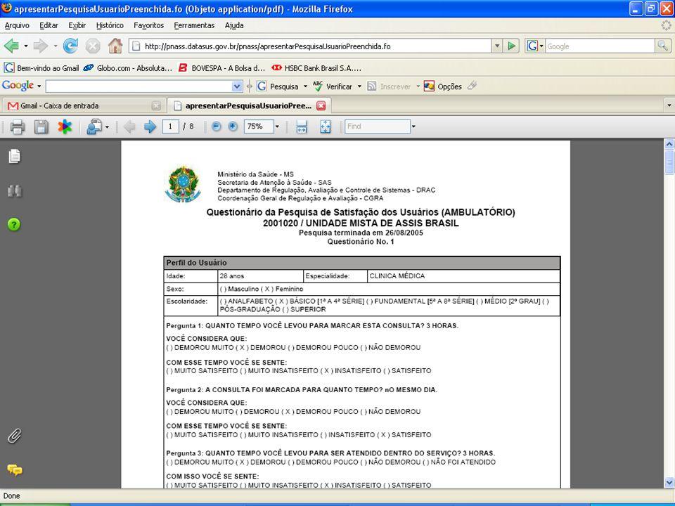 DATASUS – Sistema Nacional de Avaliação de Serviços de Saúde Pesquisas Usuários/Trabalhadores - Recibos
