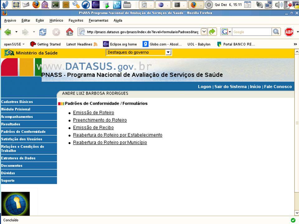 DATASUS – Sistema Nacional de Avaliação de Serviços de Saúde Alteração de Usuários (Cont.) 