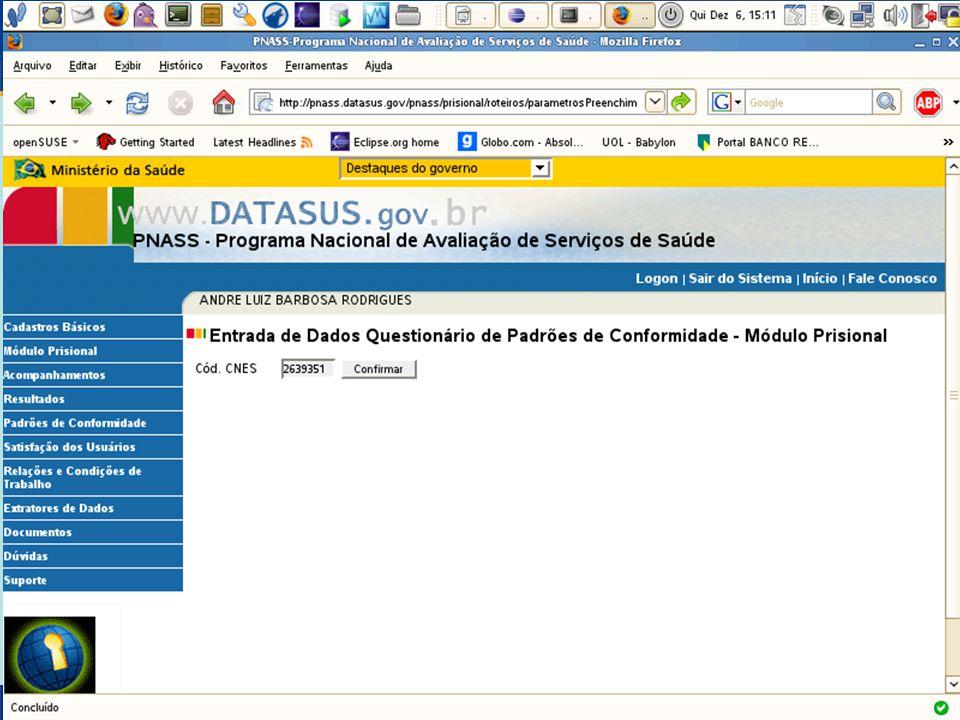 DATASUS – Sistema Nacional de Avaliação de Serviços de Saúde Extratores – Padrões de Conformidade (Cont.) 