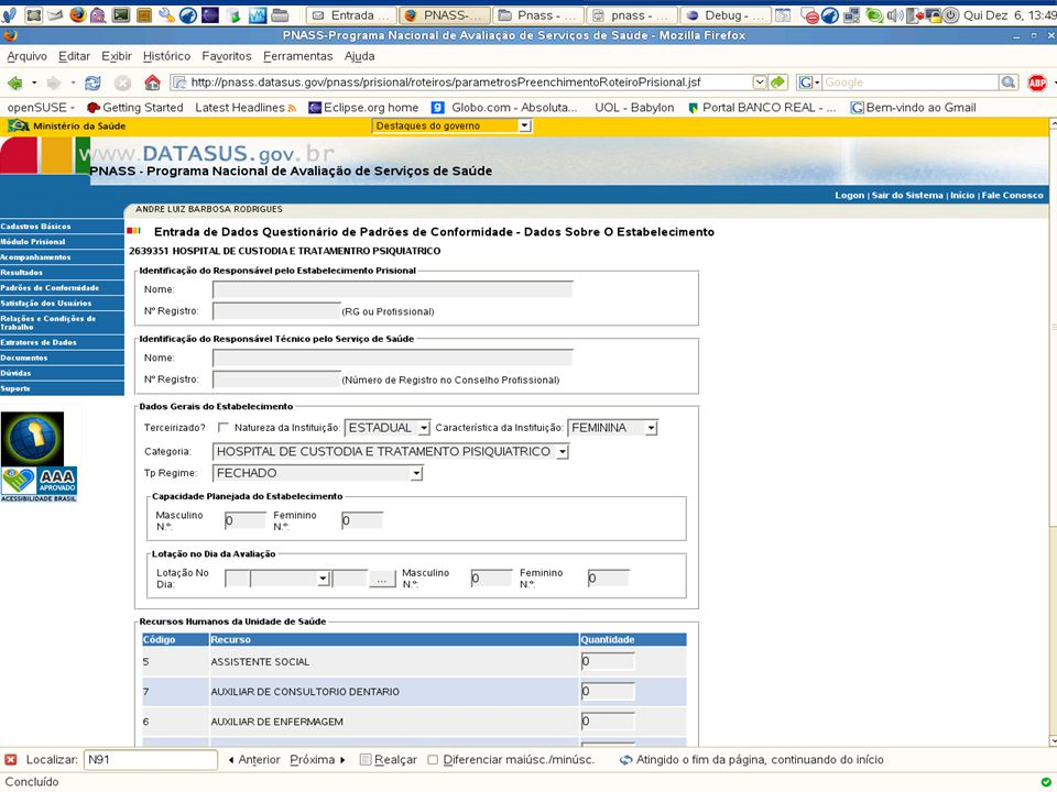 DATASUS – Sistema Nacional de Avaliação de Serviços de Saúde Extratores - Padrões de Conformidade (Cont.) 