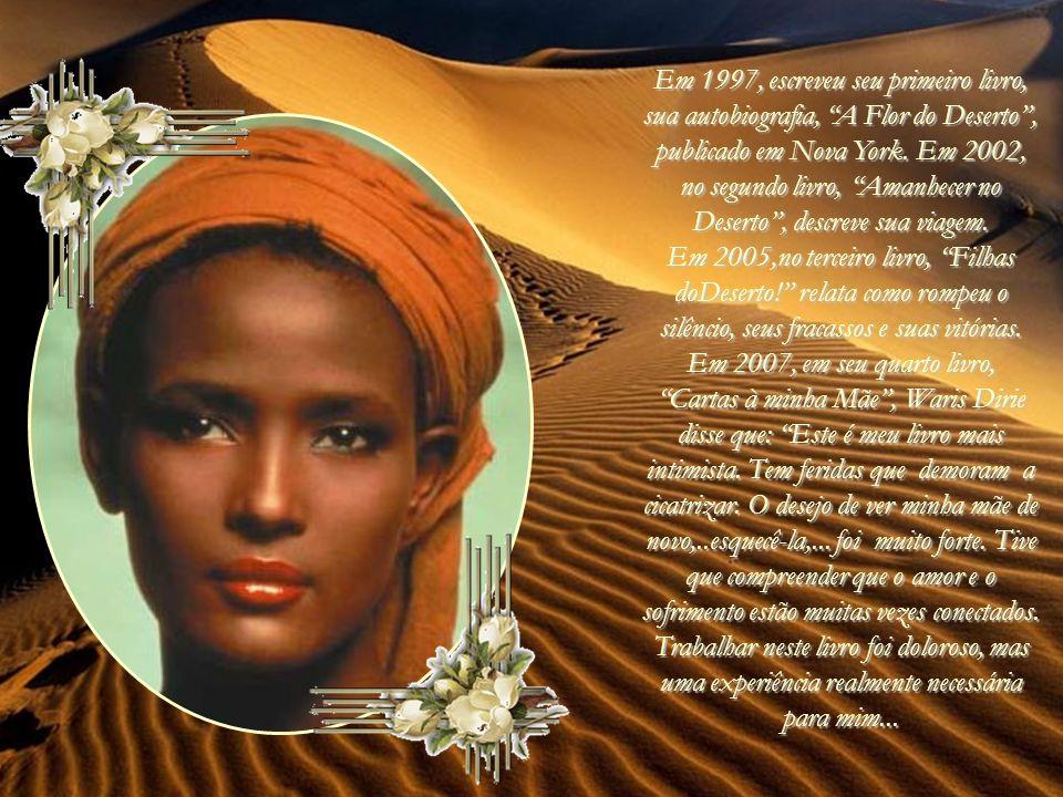 Waris Dirie, a heroína desta história real foi a primeira modelo africana a ter um contrato com exclusividade com a Revlon.